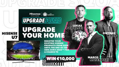 Dwyane Wade officially kicks off Hisense's #UpgradeYourHome campaign by calling out to European football legends including Marco Materazzi and Lukas Podolski to bring the Upgrade Season to Europe.